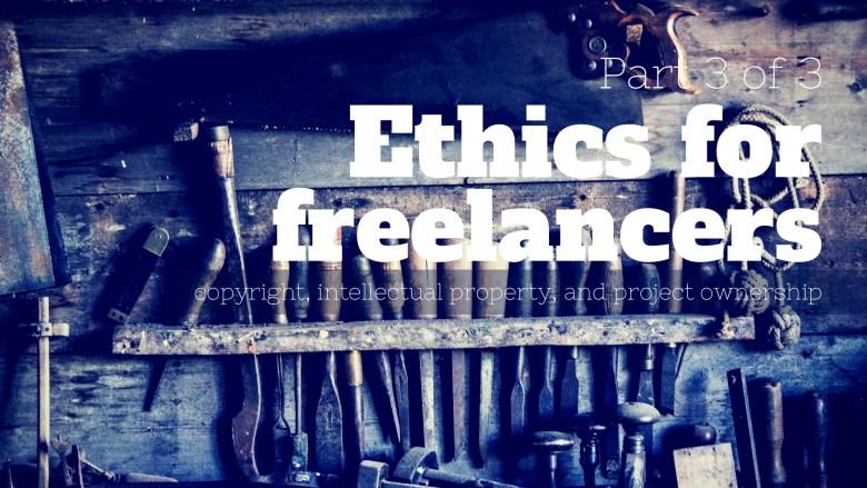 Melinda J. Irvine -- ethics for freelancers - part 3 of 3