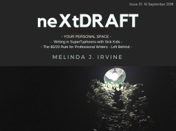 neXtDRAFT an eMelinda J. Irvine Issue 37