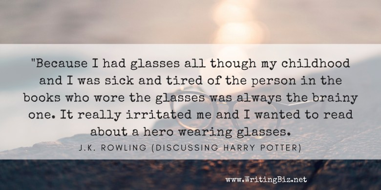 writingbiz.net - quote by JK Rowling about reading glasses