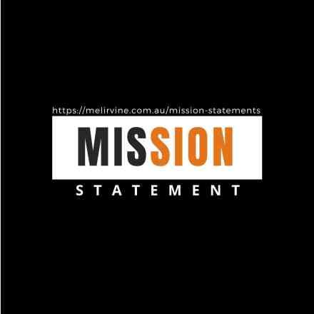 get a professional Mission Statement @ Melinda J. Irvine