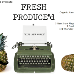 Sad-Eyed Serenity to be Performed by Fresh Produce'd L.A.