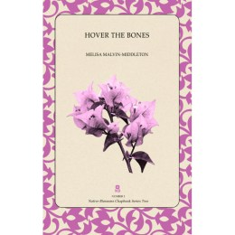NOW AVAILABLE:  Melisa's Book of Poetry — Hover the Bones