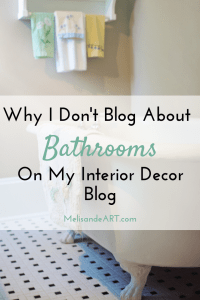 Why I Don't Blog About the Bathroom