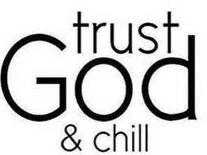 trust-god-and-chill