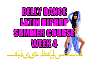 SUMMER 4 WEEK GENERAL BELLY DANCE WK4 AUGUST 2020