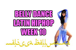 BELLY DANCE HIPHOP WK10 APR-JULY 2020