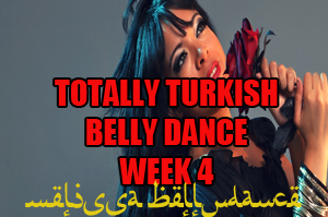 TOTALLY TURKISH WK4 APR-JULY 2020