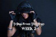 TRIBAL FROM THE TRAP WK2 SEPT-DEC 2020