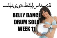 BELLY DANCE DRUM SOLO WK11 SEPT-DEC 2020