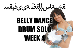 BELLY DANCE DRUM SOLO WK4 SEPT-DEC 2020