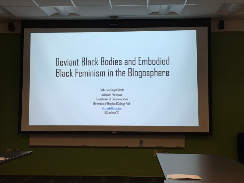 Black cyberfeminist pedagogy example: Catherine Knight Steele presented 'Deviant Black Bodies and Embodied Black feminism in the Blogosphere' during the MITH digital dialogues series held October 11,2016.
