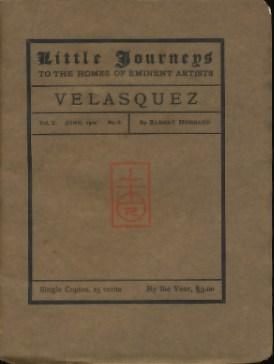 Little journeys to the homes of eminent artists (Velasquez)