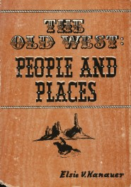 The Old West: People and Places