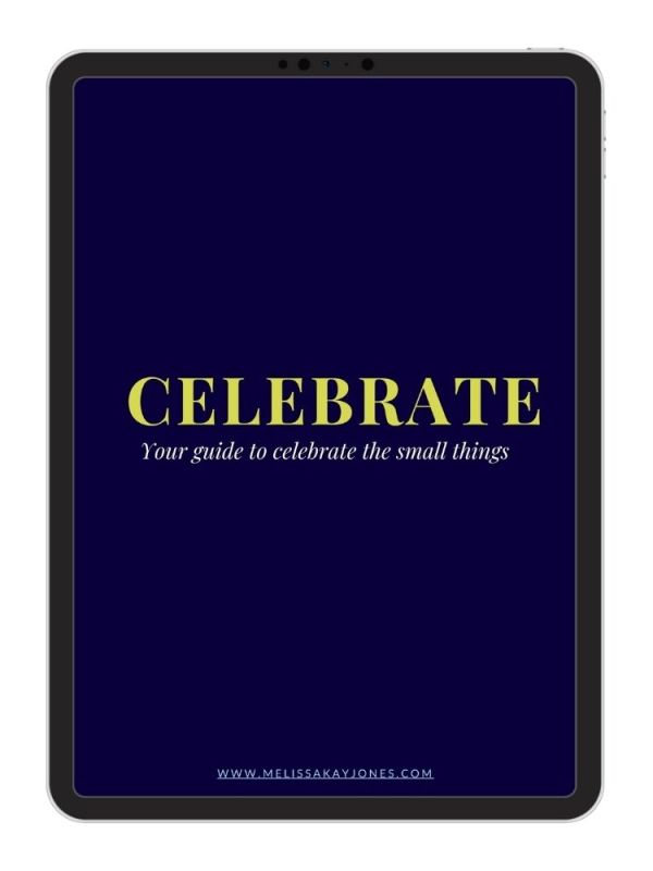 Melissa Kay Jones - Guide - Celebrate the Small Things
