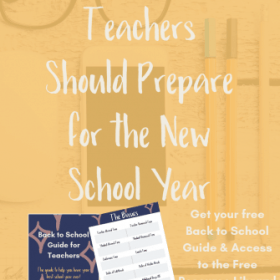 3 Ways Teachers Should Prepare for the New School Year