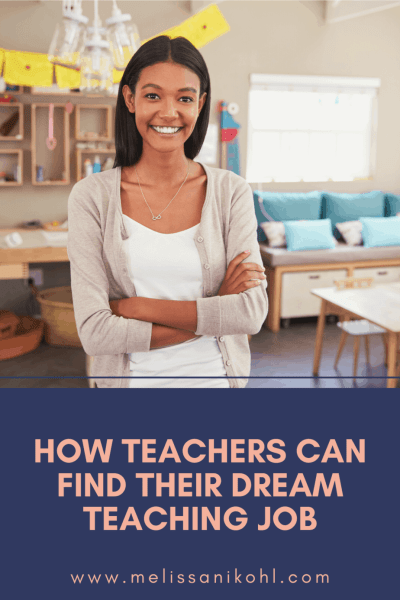 How teachers can find their dream teaching job #teacherjob