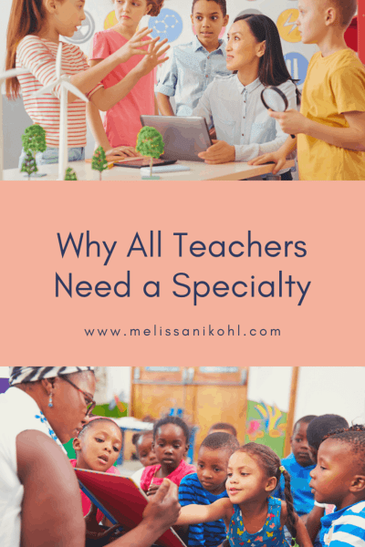 All teachers should have a specialty! Your specialty can be integrating technology, implementing read alouds, implementing genius hour, creating maker spaces, and more.   Check out why every educator should be an expert at something! #teachertips