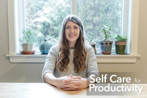 self care for productivity - skillshare class