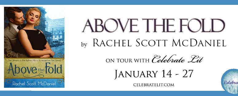 Above the Fold by Rachel Scott McDaniel
