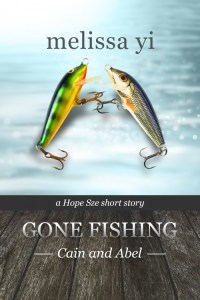 Gone Fishing I: Cain & Abel