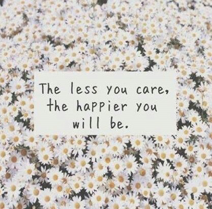 Care Less Be Happy