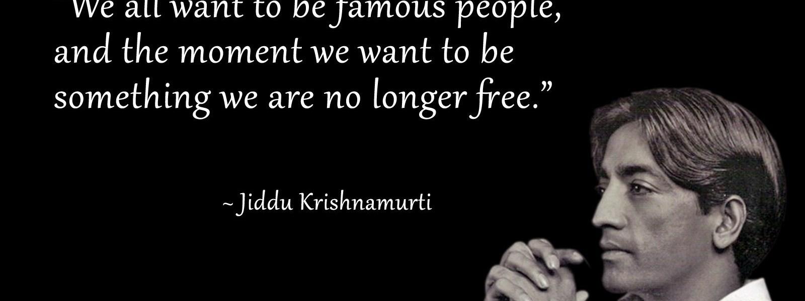 J. Krishnamurti Quotes on Life