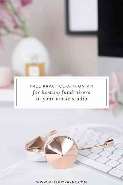 Free Practice-A-Thon Fundraising Kit for Your Music Studio | Learn more at melodypayne.com!