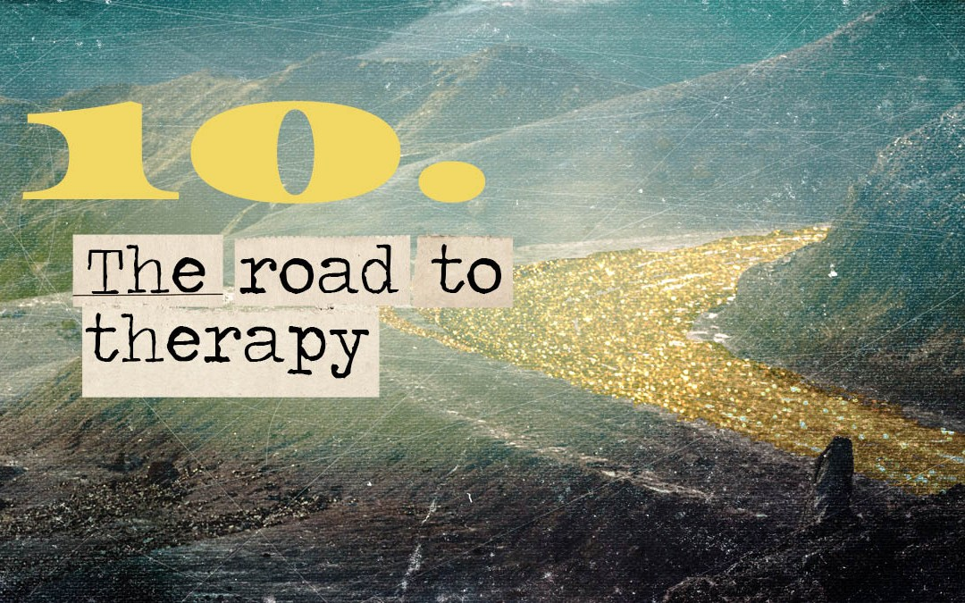 Soul Road #10  – The Road To The Therapist