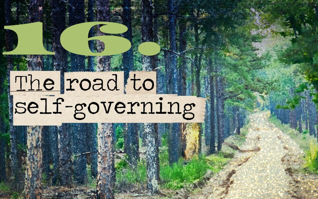 Soul Road #16 – The Road to Self-Governing