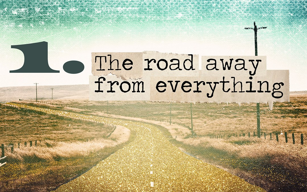 Soul Road #1 – The Road Away From Everything