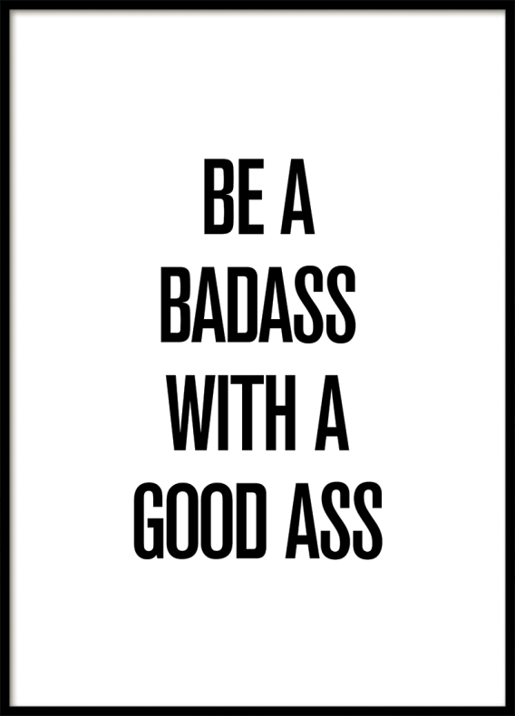 5435-82-be-bad-ass-poster