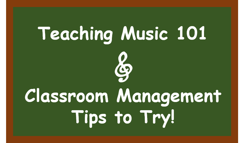 Teaching Music 101 – Classroom Management Tips for New Music Teachers
