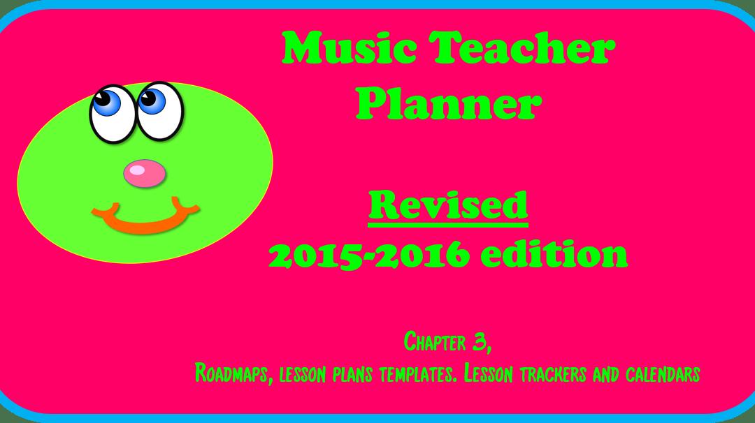 2015-2016 Music Teacher Planner – chapter 3