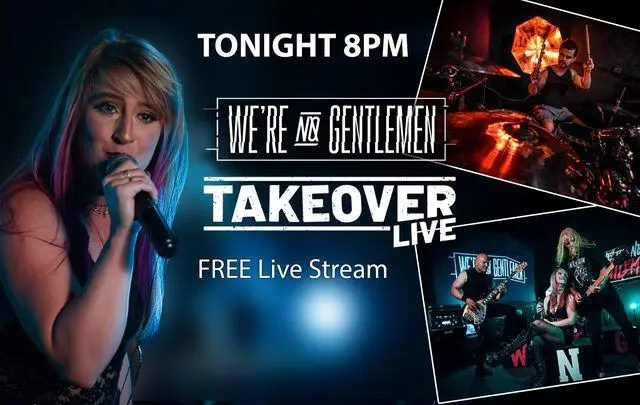 Catch @werenogentlemen tonight at 8-9PM (Pacific), FREE streaming concert on Takeover Live.