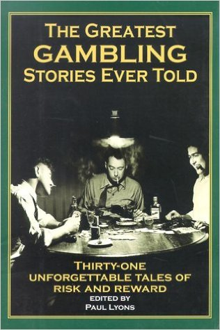 Lyons, The Greatest Gambling Stories Ever Told