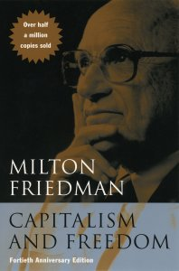 Friedman, Capitalism and Freedom