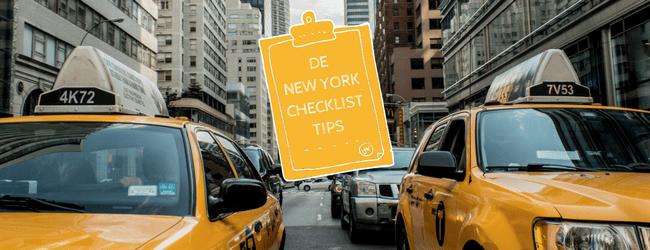 De checklist tips voor New York - taxi of OV nemen - ESTA aanvragen - Creditcard mee - lees ze allemaal voordat je naat New York gaat - Mels Feestje en new York