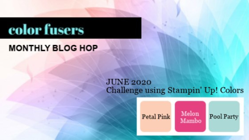 June 2020 Color Fusers Color Challenge with Mel's Inky Fingers