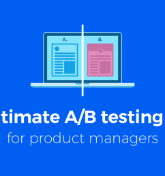 the ultimate a b testing guide for product managers [ 1280 x 720 Pixel ]