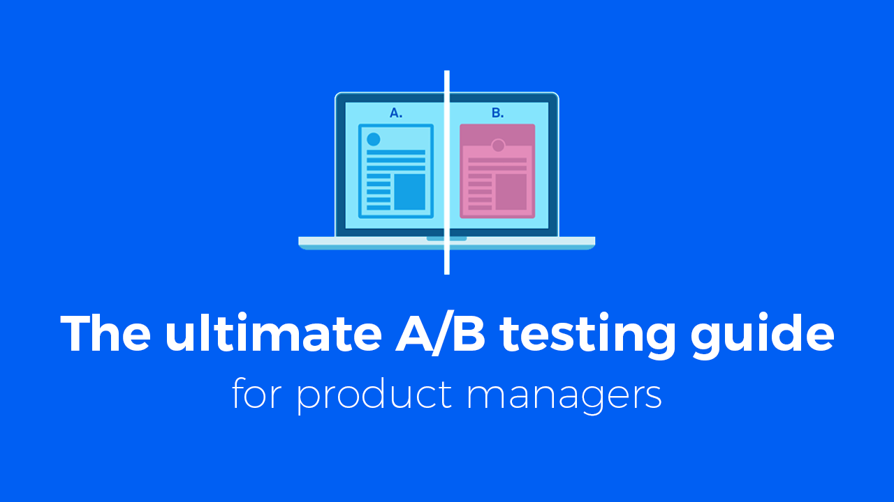 hight resolution of the ultimate a b testing guide for product managers