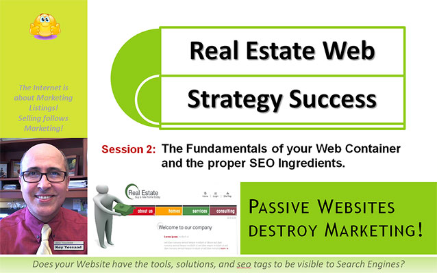 Session 2 of Real Estate Web Strategy Success - The Fundamentals of your Web COntainer