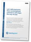 Let's talk payments: How conversational commerce will shape the way we pay