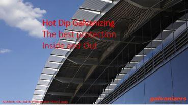 Hot Dip Galvanizing | Will McLean; GAA