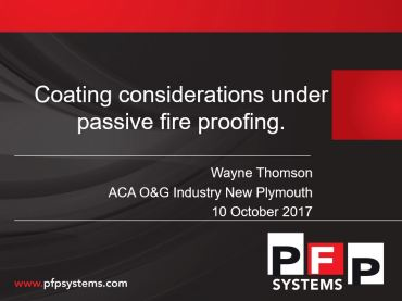 Coating considerations under passive fire proofing   Wayne Thomson