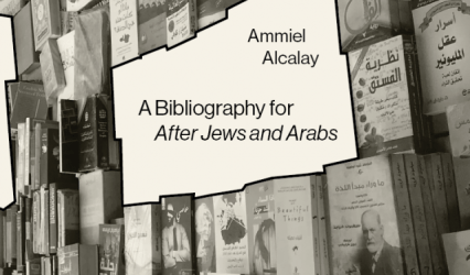 After After Jews and Arabs: Ammiel Alcalay in conversation with Gil Anidjar