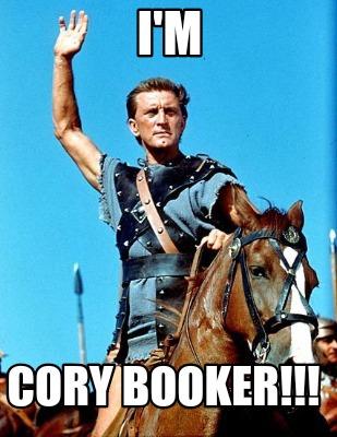 Cory Booker Spartacus Meme : booker, spartacus, Creator, Funny, Booker!!!, Generator, MemeCreator.org!