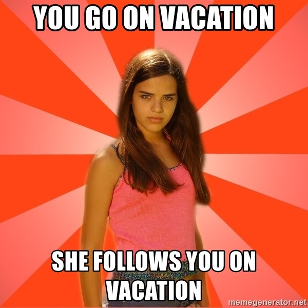 You Go On Vacation She Follows You On Vacation Jealous Girl Meme Generator