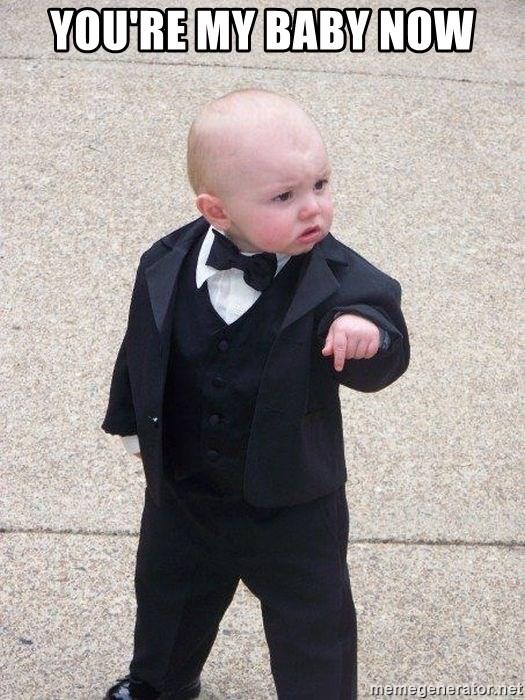 My Baby Meme : YOU'RE, Gangster, Generator