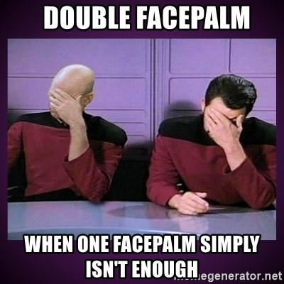 Image result for facepalm
