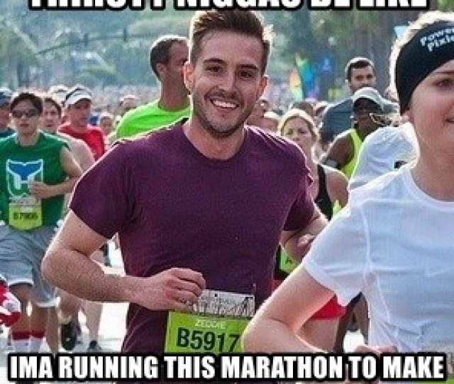 Ridiculously Photogenic Guy Zeddie Thirsty Niggas Be Like Ima Running This Marathon To